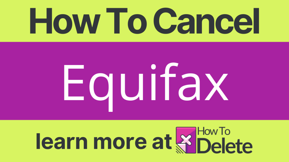 How to Cancel Equifax